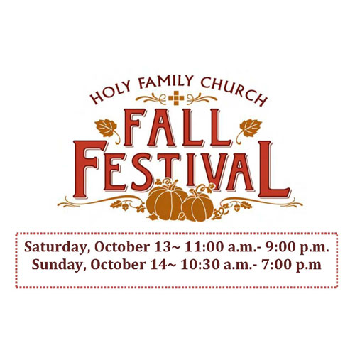 Holy Family Fall Festival October 13th & 14th